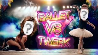 Ballet vs Twerk